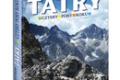 Majestat i tajemnica Tatr – najpiękniejszych gór Europy w nowym albumie Białego Kruka